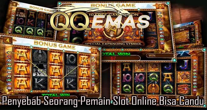 Penyebab Seorang Pemain Slot Online Bisa Candu